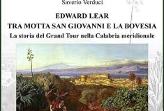 EDWARD LEAR TRA MOTTA SAN GIOVANNI E LA BOVESIA - LA STORIA DEL GRANDTOUR NELLA CALABRIA MERIDIONALE