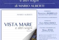 SABATO 9 GIUGNO 2018: VISTA MARE e altri sogni - Presentazione del libro di Mario Alberti
